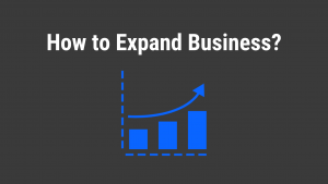 How to expand your business?